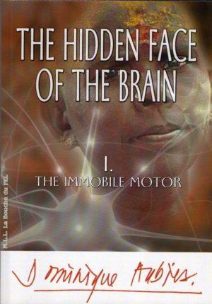 The Hidden Face of The Brain