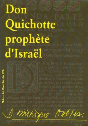 Don Quichotte, Prophète d'Israël