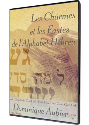 Les Charmes et les Fastes de l'Alphabet Hébreu