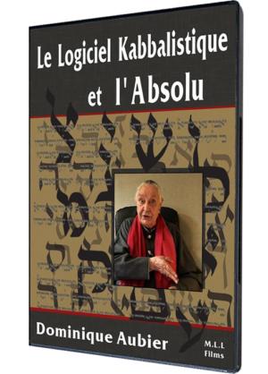 Le Logiciel Kabbalistique  et l'Absolu