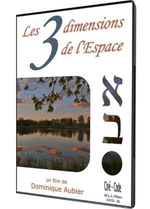 Les 3 dimensions de l'Espace