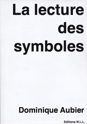 La Lecture des Symboles